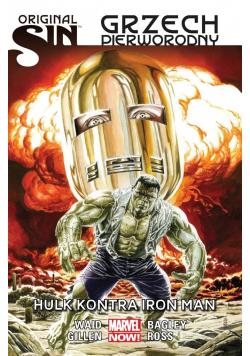 Original Sin Grzech pierworodny Hulk kontra Iron Man