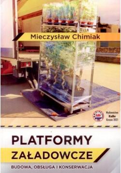 Platformy załadowcze Budowa, obsługa i konserwacja