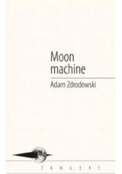 Moon machine