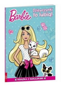 Barbie. Dziewczynki to lubią!