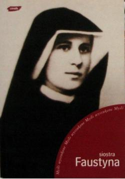 Siostra Faustyna Myśli wyszukane
