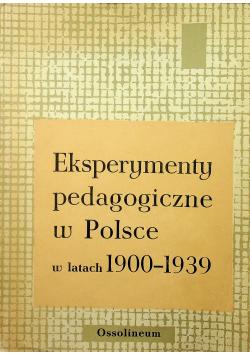 Eksperymenty pedagogiczne w Polsce w latach 1900 - 1939