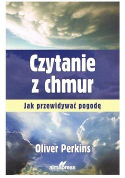 Czytanie z chmur. Jak przewidywać pogodę