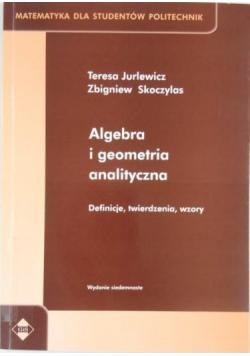 Algebra i geometria analityczna Definicje twierdzenia wzory