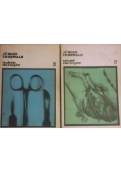 Triumf chirurgów / Stulecie chirurgów
