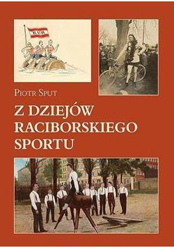 Z dziejów raciborskiego sportu