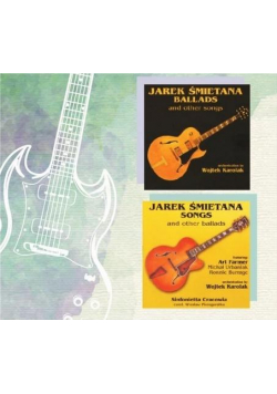 Jarek Śmietana: Ballads and../Songs and.. 2CD