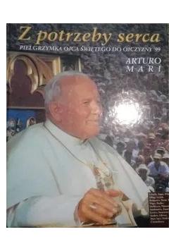 Z potrzeby serca Pielgrzymka Ojca Świętego do ojczyzny 99