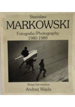 Stanisław Markowski Fotografie 1980 - 1989