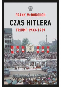 Czas Hitlera Tom 1 Triumf 1933-1939