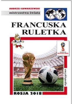 Mistrzostwa Świata. Francuska ruletka