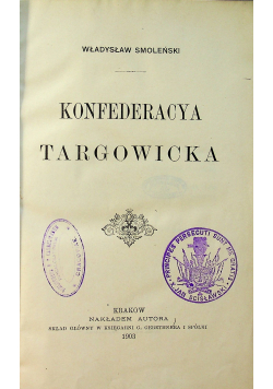 Konfederacya Targowicka 1903 r.