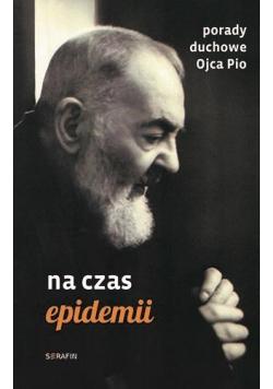 Porady duchowe Ojca Pio na czas epidemii