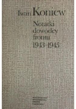Notatki dowódcy frontu 1943 - 1945
