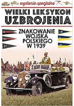 Znakowanie Wojska Polskiego w 1939 roku Tom 1