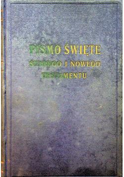 Pismo Święte Starego i Nowego Testamentu  1935 r.