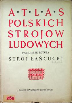 Atlas Polskich Strojów Ludowych Strój Łańcucki