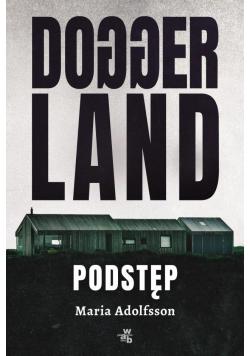 Doggerland T.1 Podstęp