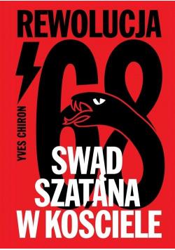 Swąd Szatana w Kościele. Rewolucja '68