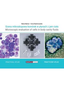 Ocena mikroskopowa komórek w płynach z jam ciała