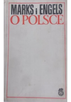 Marks i Engels o Polsce