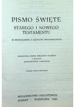 Pismo Święte Starego i Nowego Testamentu w przekładzie języków oryginalnych