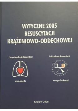 Wytyczne 2005 resuscytacji krążeniowo  oddechowej