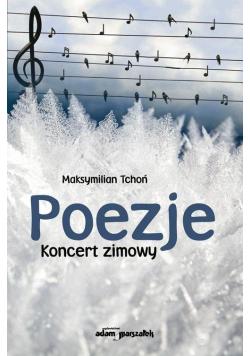 Poezje. Koncert zimowy