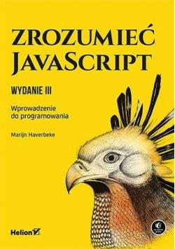 Zrozumieć JavaScript. Wprowadzenie do prog..