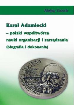 Karol Adamiecki polski współtwórca nauki organizacji i zarządzania