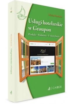 Usługi hotelarskie w Groupon. Produkt. Podmioty...