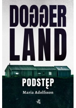 Doggerland Podstęp Tom 1
