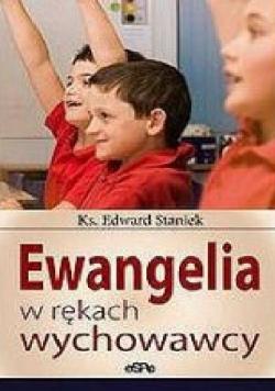 Ewangelia w rękach wychowawcy