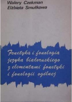 Fonetyka i fonologia języka białoruskiego z elementami fonetyki i fonologii ogólnej