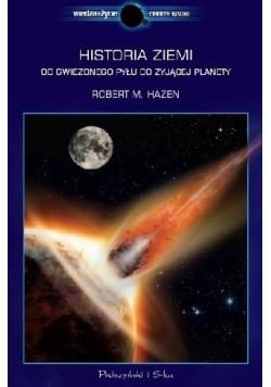 Historia Ziemi Od gwiezdnego pyłu do żyjącej planety
