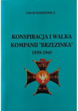 Konspiracja i walka Kompanii Brzezinka 1939 1945