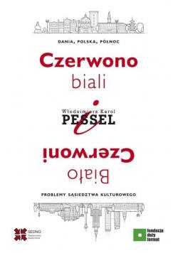 Czerwono-biali i Biało-Czerwoni. Dania, Polska