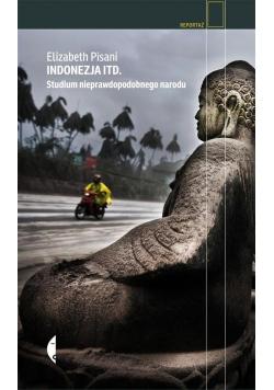 Indonezja itd Studium nieprawdopodobnego narodu