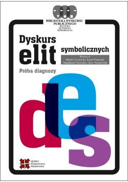 Dyskurs elit symbolicznych. Próba diagnozy