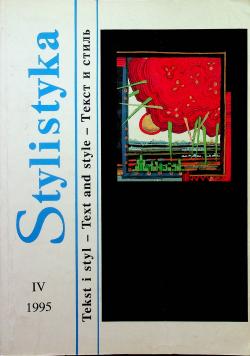 Stylistyka tom IV Tekst i styl