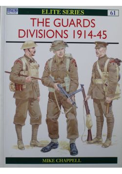 The Guards Divisions 1914 45