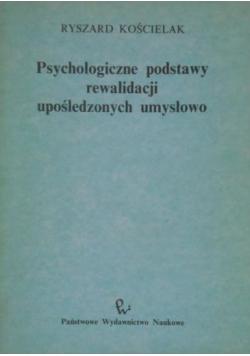 Psychologiczne podstawy rewalidacji upośledzonych umysłowo