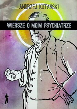 Wiersze o moim psychiatrze