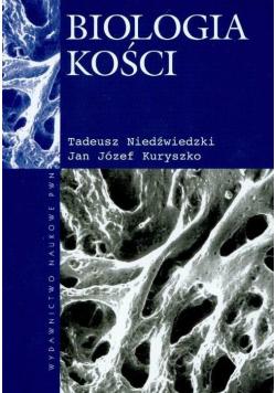 Biologia kości plus autograf autora