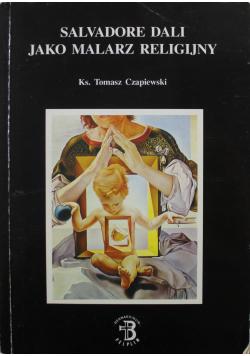 Salvadore Dali jako malarz religijny