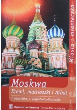 Moskwa Kreml matrioszki i Arbat