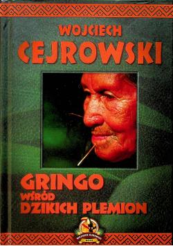 Gringo wśród dzikich plemion + autograf Wojciech Cejrowski