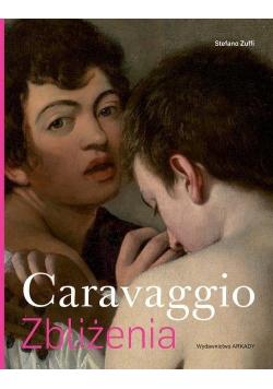 Caravaggio. Zbliżenia