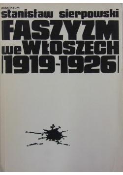 Faszyzm we Włoszech 1919  1926
