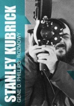 Stanley Kubrick. Rozmowy